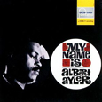 ALBERT AYLER「MY NAME IS ALBERT AYLER」