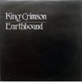 KING CRIMSON「EARTHBOUND」