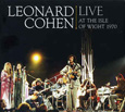 LEONARD COHEN「LIVE AT THE ISLE OF WIGHT 1970」