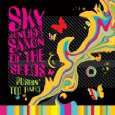 SKY SUNLIGHT SAXON「THE KING OF GARAGE ROCK」