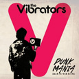 the Vibrators「PUNK MANIA BACK TO THE ROOTS」