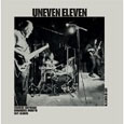 UNEVEN ELEVEN「LIVE AT CAFE OTO」